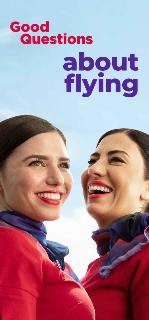 Picture of two Virgin Australia cabin crew smiling with text that says Good Questions about flying